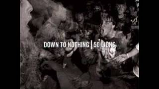 Down To Nothing - Watered Down