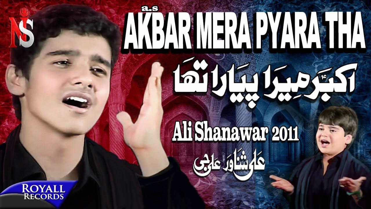 Ali Shanawar | Akbar Mera Pyara Tha | 2011