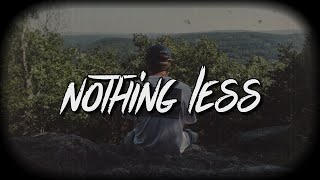 Download lagu Milrose - Nothing Less (Lyrics)