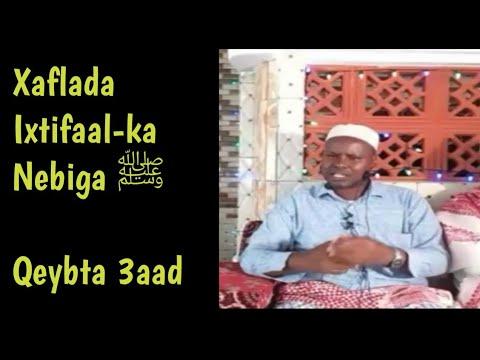 Qeybti 3aad Ixtifaal-ka Nebiga ﷺ  Masjidu Xayaatu Diin