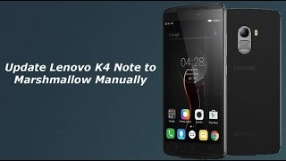 Best Marshmallow update || lenovo K4 Note in India || Awesome Features