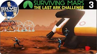 FIRST COLONISTS ON MARS! - Surviving Mars Green Planet THE LAST ARK EP 3 - Gameplay Tips & Tricks!