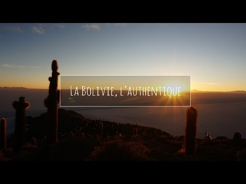 (22) Bolivie - La Bolivie, l'authentique