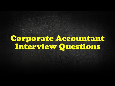 Corporate Accountant Interview Questions