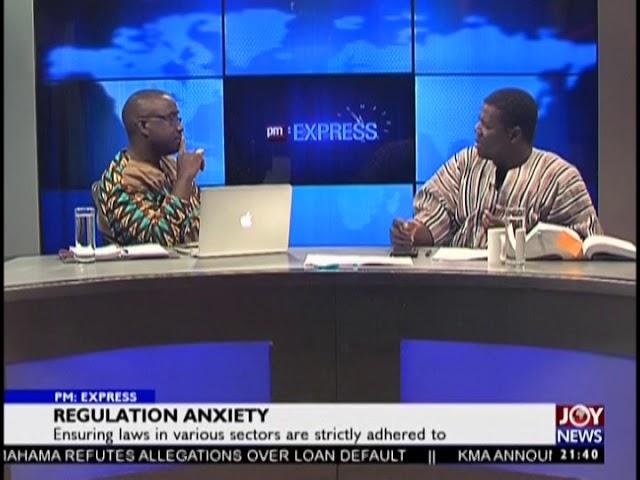Regulation Anxiety - PM Express on JoyNews (13-8-18)