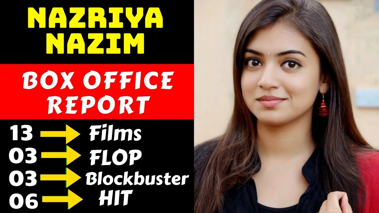 Download Nazriya Nazim Hit And Flop Movies List With Box Office Collection Analysis