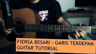 Fiersa Besari - Garis Terdepan | Guitar Tutorial