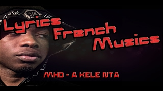 MHD - A KELE NTA (Lyrics + Audio)
