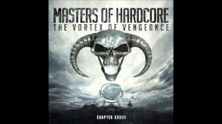 Masters of Hardcore Chapter XXXIII - The Vortex Of Vengeance CD 1
