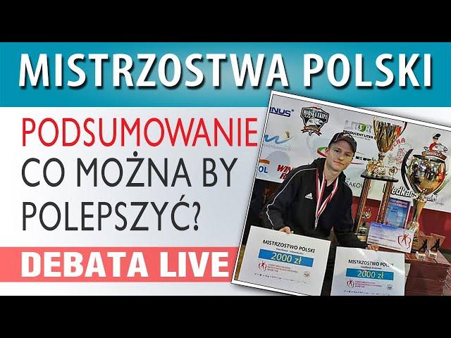 DEBATA ➤ Mistrzostwa Polski - podsumowanie, relacja, opinie