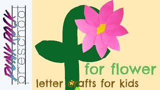 Letter F for Flower | Fun ABC Crafts for Kids | Best Letter Activities for Preschoolers
