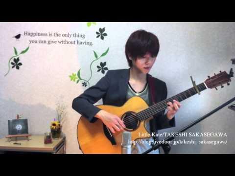 Takeshi Sakasegawa -Little Kate  [Fingerstyle]
