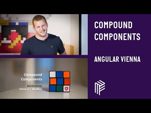 Thumbnail for Angular Vienna, Compound Components, June 2018
