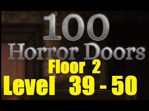100 doors horror level 39 50 floor 2 for 100 floor 39