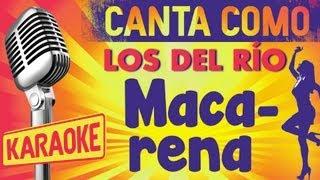 Macarena (con letra) - Los del Río (Karaoke)