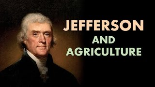 Thomas Jefferson's Agrarian Vision (APUSH Review)