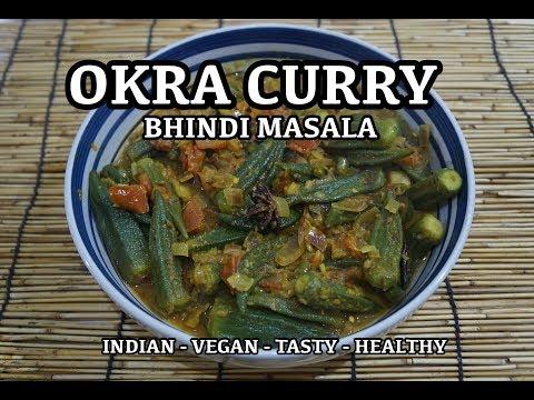 Okra Curry Recipe - Ladies Fingers Bhindi - Vegan Indian