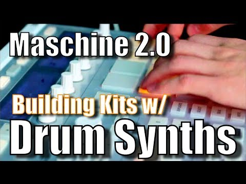 Maschine 2.0 Building Kits with Drum Synths on Maschine MK2 w/ Andrew Chellman