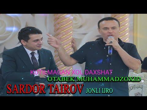 SARDOR TAIROV VA OTABEK DAXSHAT TOYDA...NIMALAR BOLDI