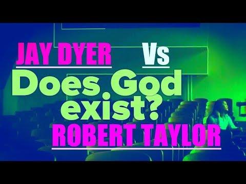 Does God Exist? DEBATE: Jay Dyer Vs Robert Taylor - PART 2