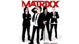 The MATRIXX - Живые и Мертвые (Official Lyric Video)