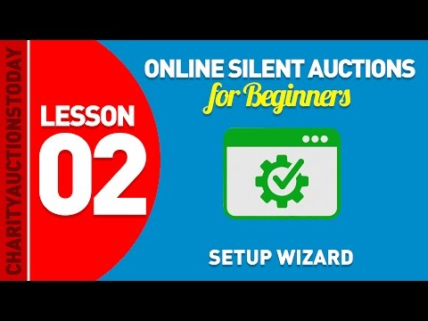 Free Online Silent Auctions Lesson 2 - Auction Setup Wizard