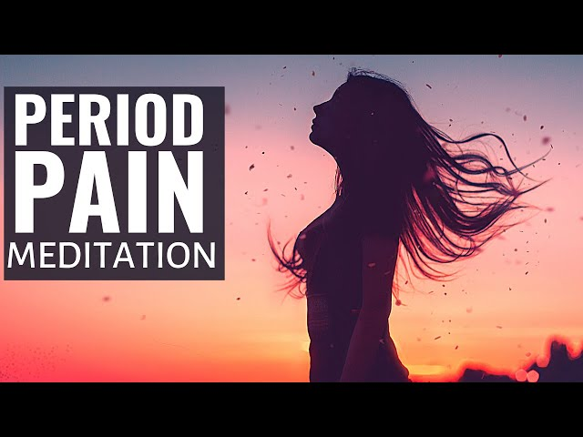 Soothe Your Period Pain With This Guided Meditation By A Clinical Psychologist (PMS Meditation)