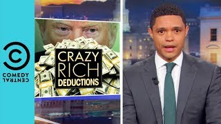 Donald Trump's New One Billion Dollar Tax Cut | The Daily Show With Trevor Noah