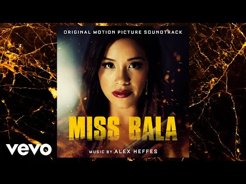 "Alex Heffes - Shooting Range From ""Miss Bala"" Soundtrack"