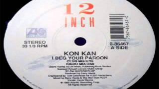 Kon * Kan - I Beg Your Pardon (12 Inch Club Version)