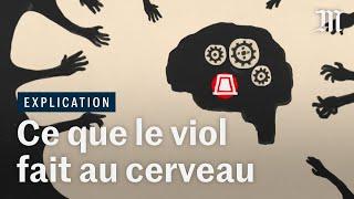 Viol : pourquoi le cerveau empêche certaines victimes de réagir