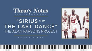 """How to Play """"Sirius: Chicago Bulls Theme Song"""" from THE LAST DANCE   Theory Notes Piano Tutorial"""