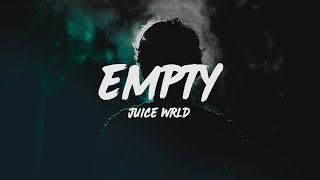 Juice WRLD - Empty (Lyrics) video thumbnail