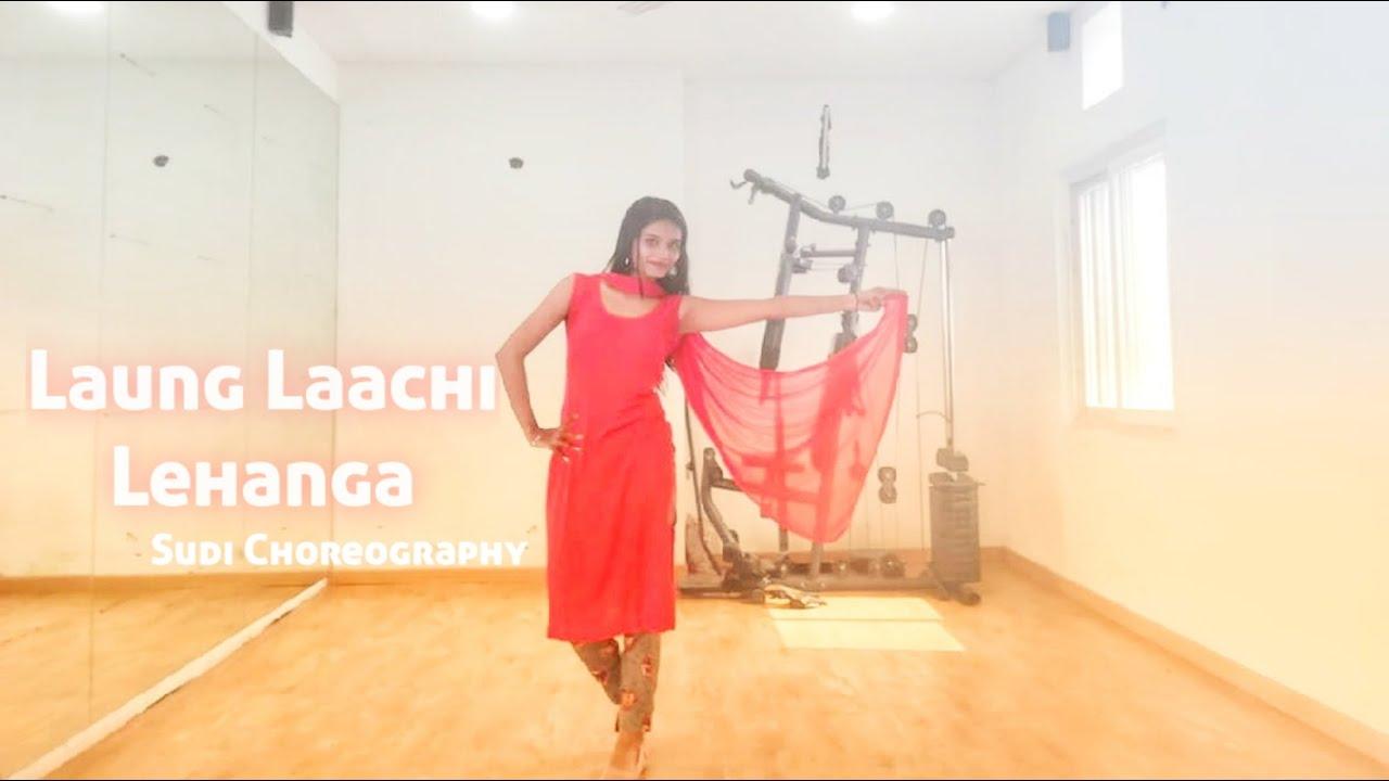 Laung Laachi X Lehanga Mashup Dance Cover || Diwali Special || Sudi Choreography