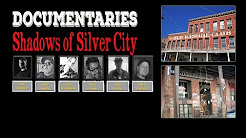 Shadows Of Silver City Documentary (Ghost)