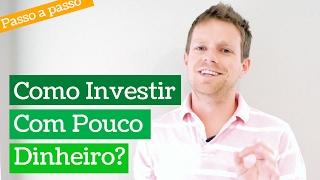 Baixar Como investir com POUCO DINHEIRO (e ganhar muito!) em 7 simples passos