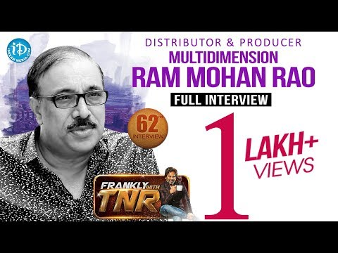 Multidimension Ram Mohana Rao Interview || Frankly With TNR #62 || Talking Movies With iDream #387