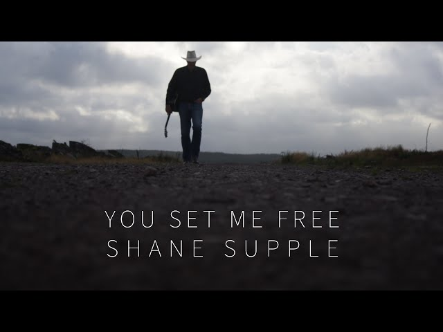 Shane Supple - You Set Me Free
