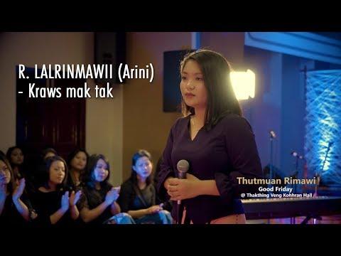 THUTMUAN RIMAWI: R. LALRINMAWII (Arini) - Kraws mak tak