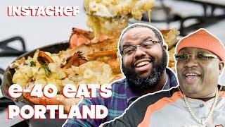 E-40 Discovers Portland's Underground Food Scene || InstaChef
