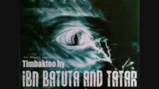 Ibn Batuta & Tatar - Baagh