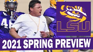 LSU Football 2021 Spring Preview