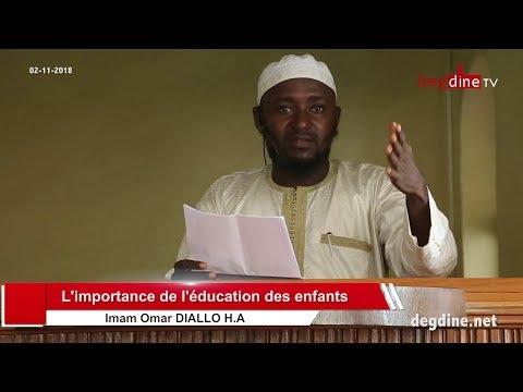Khoutbah du 02 11 2018 | L'importance de l'éducation des enfants | Imam Omar DIALLO H.A
