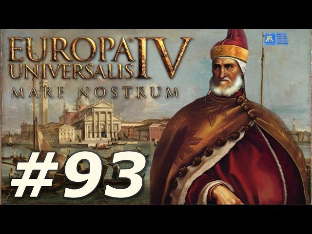 Europa Universalis IV: Mare Nostrum | Venice - Part 93