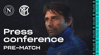 NAPOLI vs INTER | Antonio Conte Pre-Match Press Conference LIVE 🎙⚫🔵 [SUB ENG]