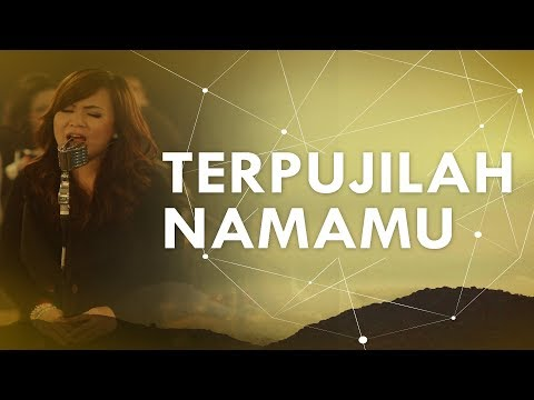 JPCC Worship - Terpujilah Nama-Mu