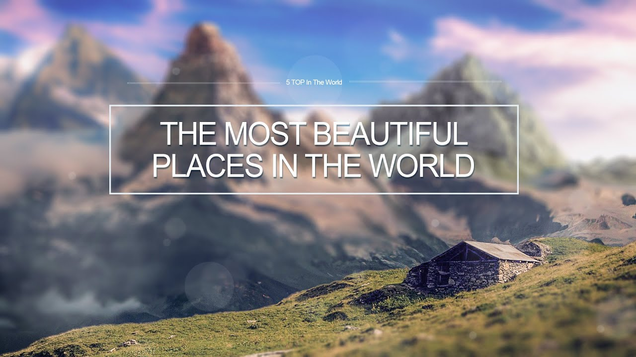 The Most Beautiful Places In The World Video 3d Photos Must See Youtube