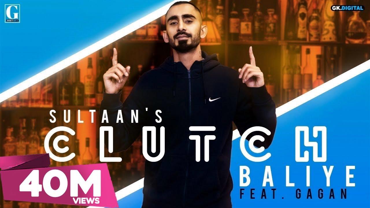 Download Clutch Baliye : SULTAAN (Full Song) Gagan | Latest Punjabi Songs 2019 | GK DIGITAL | Geet MP3