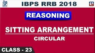 Sitting Arrangement | Circular | IBPS RRB 2018 | Class 23 | Reasoni...