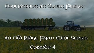 Contracting At Court Farms Episode 4